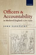 Cover for Officers and Accountability in Medieval England 1170—1300