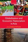 Cover for Globalization and Economic Nationalism in Asia