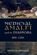 Cover for Medieval Amalfi and its Diaspora, 800-1250