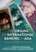 Cover for The Origins of International Banking in Asia