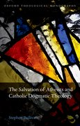 Cover for The Salvation of Atheists and Catholic Dogmatic Theology