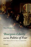 Cover for Bourgeois Liberty and the Politics of Fear