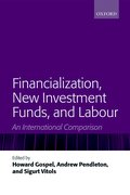Cover for Financialization, New Investment Funds, and Labour