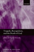 Cover for Tragedy, Recognition, and the Death of God