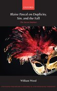 Cover for Blaise Pascal on Duplicity, Sin, and the Fall