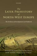 Cover for The Later Prehistory of North-West Europe