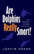 Cover for Are Dolphins Really Smart?