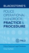 Cover for Blackstone's Police Operational Handbook: Practice and Procedure - 9780199662944