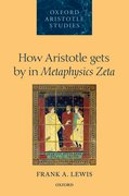 Cover for How Aristotle gets by in <i>Metaphysics Zeta</i>
