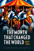 Cover for The Month that Changed the World - 9780199665389