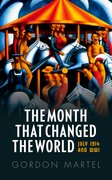 Cover for The Month that Changed the World - 9780199665396