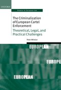 Cover for The Criminalization of European Cartel Enforcement