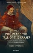 Cover for Pius IV and the Fall of The Carafa
