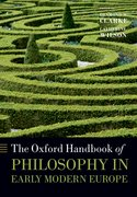 Cover for The Oxford Handbook of Philosophy in Early Modern Europe