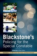 Cover for Blackstone's Policing for the Special Constable - 9780199671694