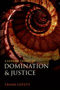 Cover for A General Theory of Domination and Justice