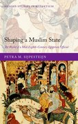 Cover for Shaping a Muslim State