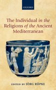 Cover for The Individual in the Religions of the Ancient Mediterranean