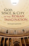Cover for God, Space, and City in the Roman Imagination