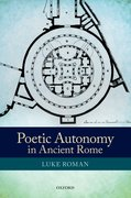 Cover for Poetic Autonomy in Ancient Rome