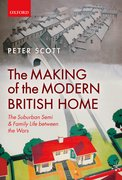 Cover for The Making of the Modern British Home