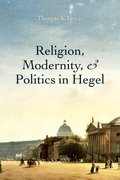 Cover for Religion, Modernity, and Politics in Hegel - 9780199678310