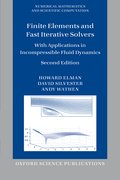 Cover for Finite Elements and Fast Iterative Solvers