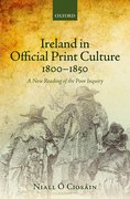 Cover for Ireland in Official Print Culture, 1800-1850