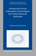Cover for A Posteriori Error Estimation Techniques for Finite Element Methods