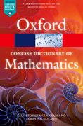 Cover for The Concise Oxford Dictionary of Mathematics
