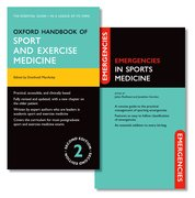 Cover for Oxford Handbook of Sport and Exercise Medicine and Emergencies in Sports Medicine Pack