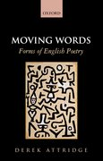 Cover for Moving Words: Forms of English Poetry