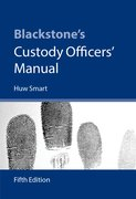 Cover for Blackstone's Custody Officers' Manual - 9780199681822