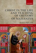 Cover for Christ in the Life and Teaching of Gregory of Nazianzus