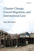 Cover for Climate Change, Forced Migration, and International Law