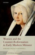 Cover for Women and the Counter-Reformation in Early Modern Münster