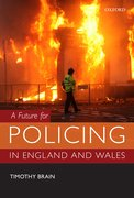 Cover for A Future for Policing in England and Wales - 9780199684458