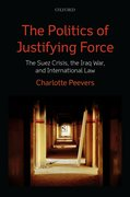 Cover for The Politics of Justifying Force