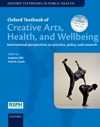 Cover for Oxford Textbook of Creative Arts, Health, and Wellbeing