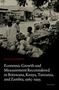 Cover for Economic Growth and Measurement Reconsidered in Botswana, Kenya, Tanzania, and Zambia, 1965-1995