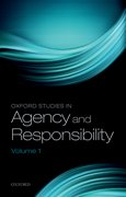 Cover for Oxford Studies in Agency and Responsibility, Volume 1