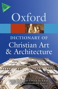 Cover for The Oxford Dictionary of Christian Art and Architecture