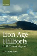 Cover for Iron Age Hillforts in Britain and Beyond