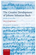 Cover for The Creative Development of Johann Sebastian Bach, Volume II: 1717-1750
