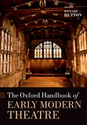 Cover for The Oxford Handbook of Early Modern Theatre
