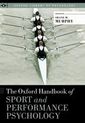 Cover for The Oxford Handbook of Sport and Performance Psychology