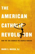 Cover for The American Catholic Revolution