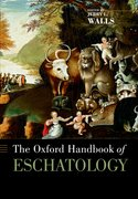 Cover for The Oxford Handbook of Eschatology