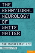 Cover for The Behavioral Neurology of White Matter