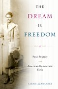 Cover for The Dream Is Freedom